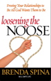Loosening the Noose: Freeing Your Relationships...